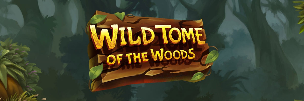 /global/images/backgrounds/games/quickspin/wild-tome-of-the-woods_background_1200x400.jpg
