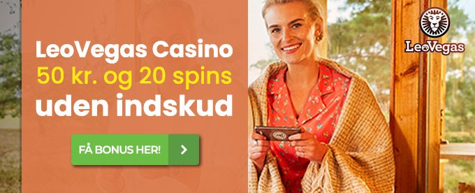 Start med at spille gratis hos LeoVegas Casino